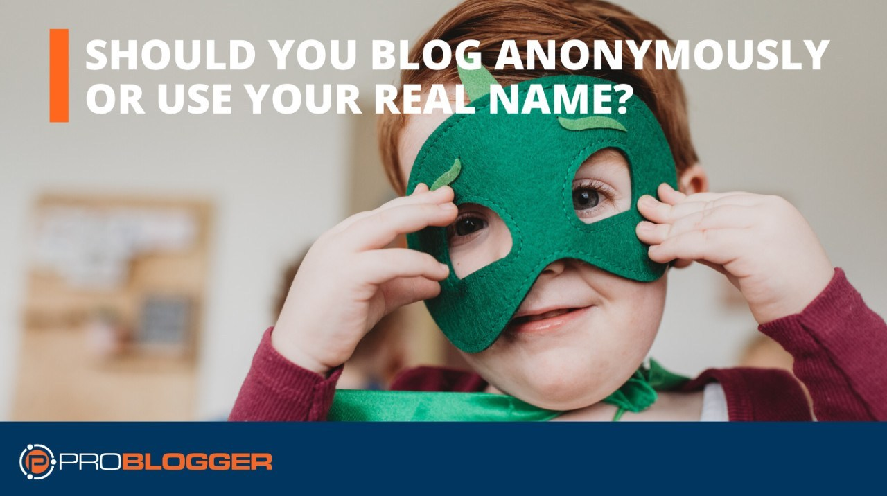 blog anonymously